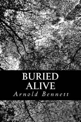 Buried Alive: A Tale of These Days