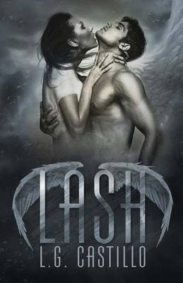 Lash: Broken Angel Book 1