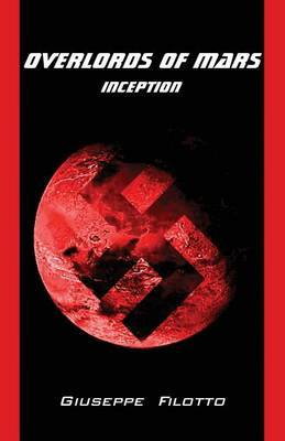 Overlords of Mars - Inception