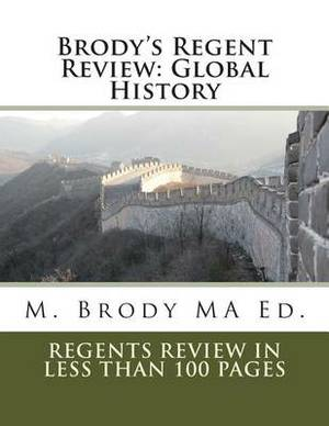 Brody's Regent Review: Global History in Less Than 100 Pages