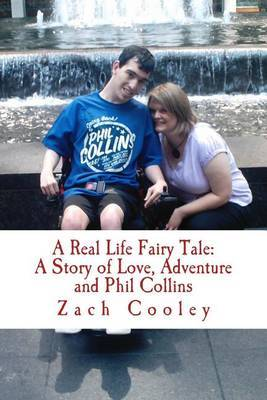 A Real Life Fairy Tale: A Story of Love, Adventure and Phil Collins