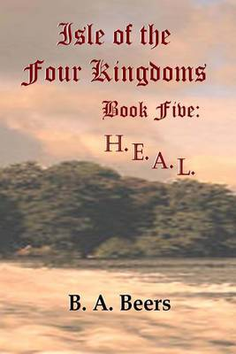 H.E.A.L.: Isle of the Four Kingdoms