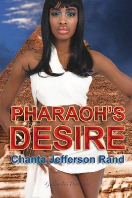 Pharaoh's Desire