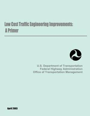Low Cost Traffic Engineering Improvements: A Primer
