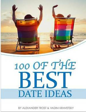 100 of the Best Date Ideas