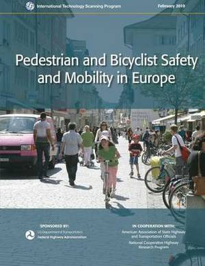Pedestrian and Bicyclist Safety and Mobility in Europe