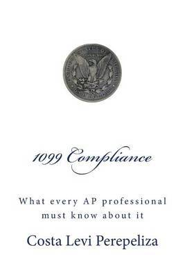 1099 Compliance: What Every Accounts Payable Professional Must Know about It