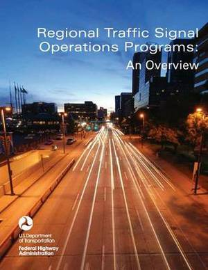 Regional Traffic Signal Operations Programs: An Overview