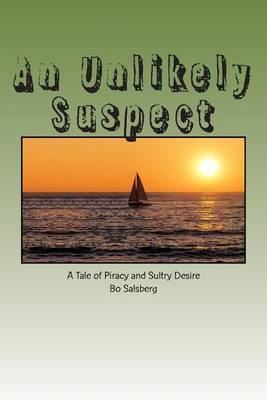 An Unlikely Suspect: A Tale of Piracy and Sultry Desire