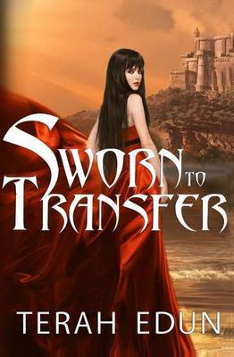Sworn to Transfer: Courtlight #2