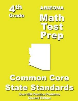 Arizona 4th Grade Math Test Prep: Common Core Learning Standards