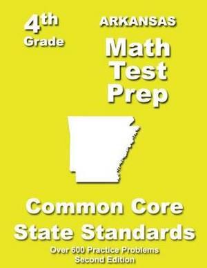 Arkansas 4th Grade Math Test Prep: Common Core Learning Standards