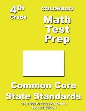 Colorado 4th Grade Math Test Prep: Common Core Learning Standards