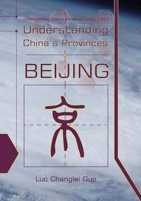 Understanding China's Provinces: Beijing