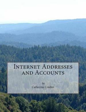 Internet Addresses and Accounts