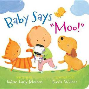 Baby Says  moo!  [padded Board Book]