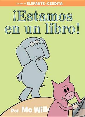 Estamos En Un Libro! (Spanish Edition)