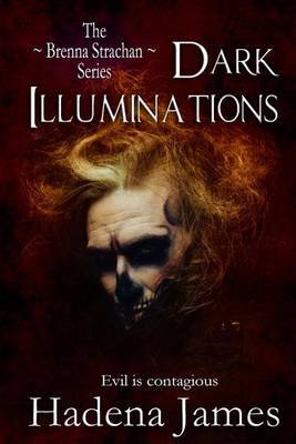 Dark Illumination: Book Two in the Brenna Strachan Series