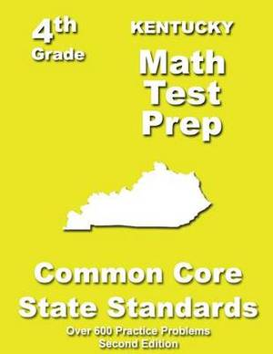 Kentucky 4th Grade Math Test Prep: Common Core Learning Standards