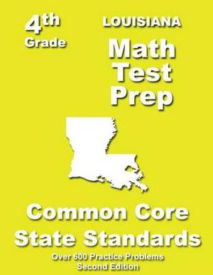 Louisiana 4th Grade Math Test Prep: Common Core Learning Standards