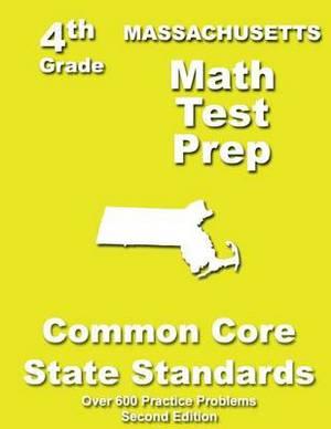Massachusetts 4th Grade Math Test Prep: Common Core Learning Standards