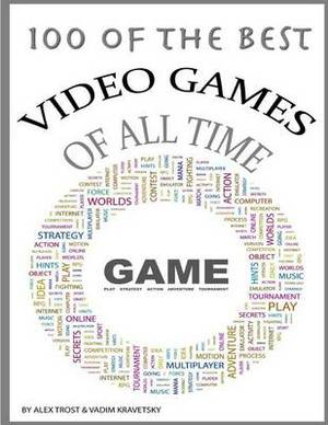 100 of the Top Video Games of All Time