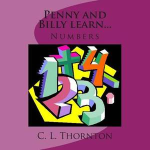Penny and Billy Learn...: Numbers