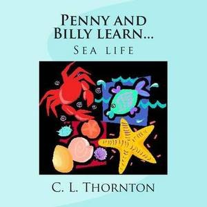 Penny and Billy Learn...: Sea Life