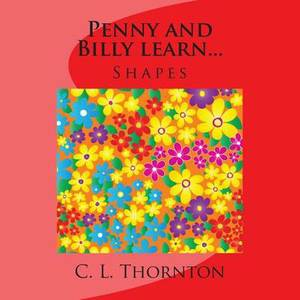 Penny and Billy Learn...: Shapes