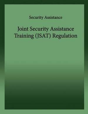Joint Security Assistance Training (Jsat)Regulation
