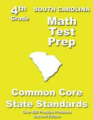 South Carolina 4th Grade Math Test Prep: Common Core Learning Standards
