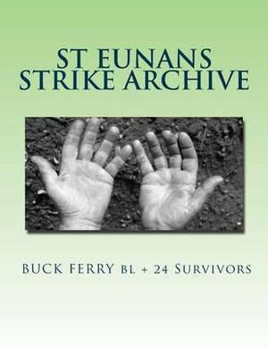 St Eunans Strike Archive: Denial Culture
