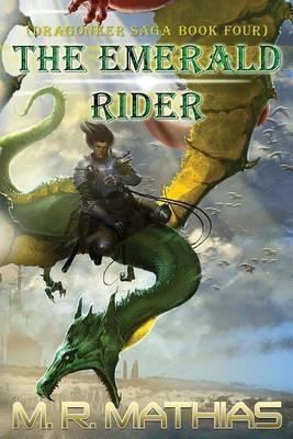 The Emerald Rider (Dragoneer Saga Book Four)