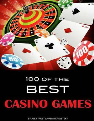 100 of the Best Casino Games