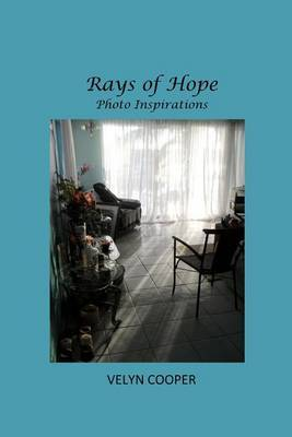 Rays of Hope - Photo Inspirations