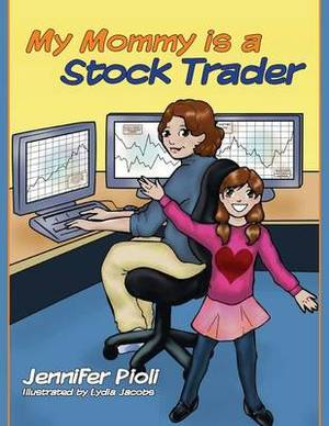 My Mommy Is a Stock Trader
