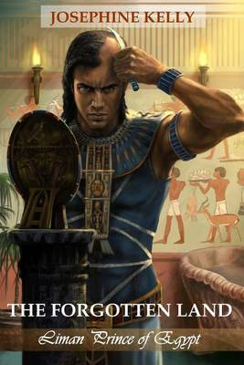 The Forgotten Land - Liman Prince of Egypt (Illustrated Edition)