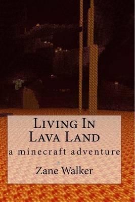 Living in Lava Land