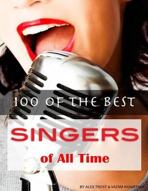 100 of the Best Singers of All Time