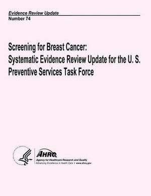 Screening for Breast Cancer: Systematic Evidence Review Update for the U.S. Preventive Services Task Force: Evidence Review Update Number 74