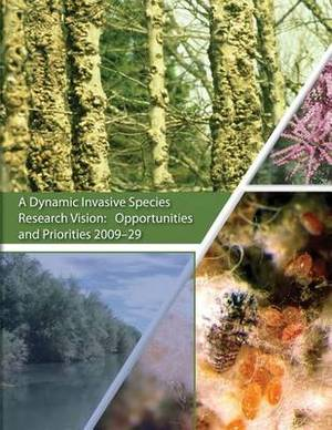 A Dynamic Invasive Species Research Vision: Opportunities and Priorities