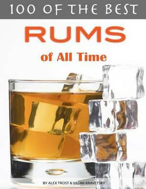 100 of the Best Rums of All Time