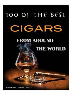 100 of the Best Cigars from Around the World