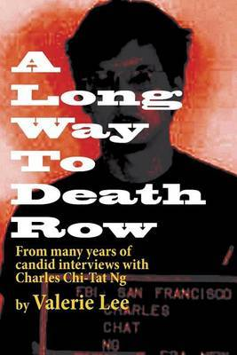 A Long Way to Death Row