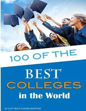 100 of the Best Colleges in the World