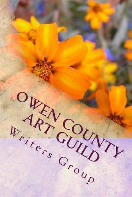 Owen County Art Guild Writers Group: First Book Spring 2011