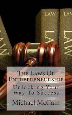 The Laws of Entrepreneurship: Unlocking Your Way to Success