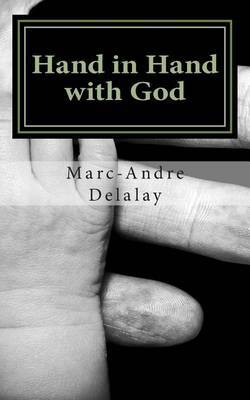Hand in Hand with God: A Story of Unlikely Partners