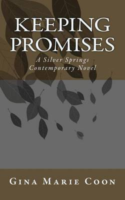 Keeping Promises: A Silver Springs Contemporary Series Novel