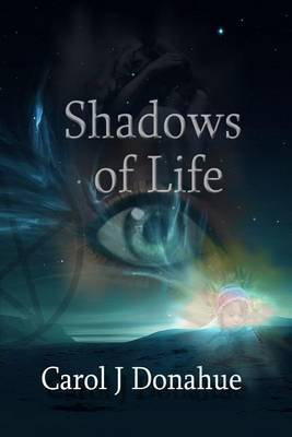 Shadows of Life: Book II of the Shadows Series
